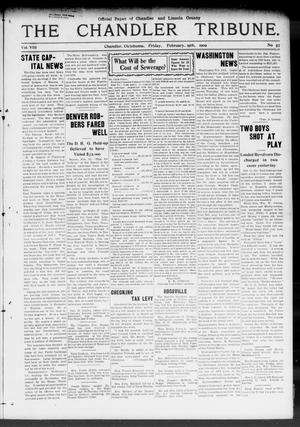Primary view of object titled 'The Chandler Tribune. (Chandler, Okla.), Vol. 8, No. 57, Ed. 1 Friday, February 19, 1909'.