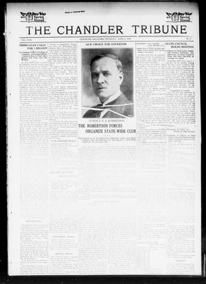 Primary view of object titled 'The Chandler Tribune (Chandler, Okla.), Vol. 18, No. 7, Ed. 1 Thursday, April 4, 1918'.