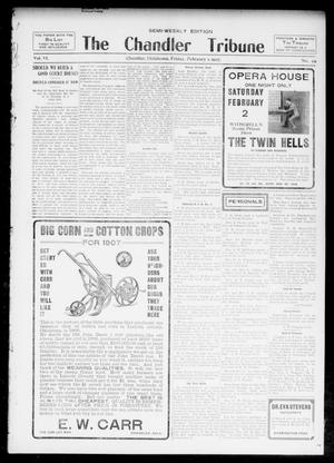 Primary view of object titled 'The Chandler Tribune (Chandler, Okla.), Vol. 6, No. 96, Ed. 1 Friday, February 1, 1907'.