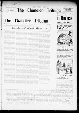 Primary view of object titled 'The Chandler Tribune (Chandler, Okla.), Vol. 6, No. 20, Ed. 1 Tuesday, May 8, 1906'.