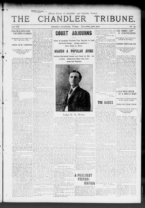Primary view of object titled 'The Chandler Tribune. (Chandler, Okla.), Vol. 8, No. 50, Ed. 1 Friday, December 25, 1908'.