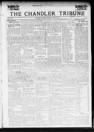 Primary view of object titled 'The Chandler Tribune (Chandler, Okla.), Vol. 18, No. 10, Ed. 1 Thursday, April 25, 1918'.