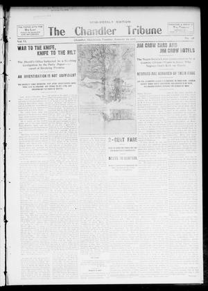 Primary view of object titled 'The Chandler Tribune (Chandler, Okla.), Vol. 6, No. 95, Ed. 1 Tuesday, January 29, 1907'.