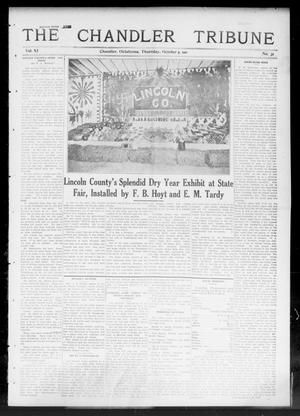Primary view of object titled 'The Chandler Tribune (Chandler, Okla.), Vol. 11, No. 31, Ed. 1 Thursday, October 5, 1911'.
