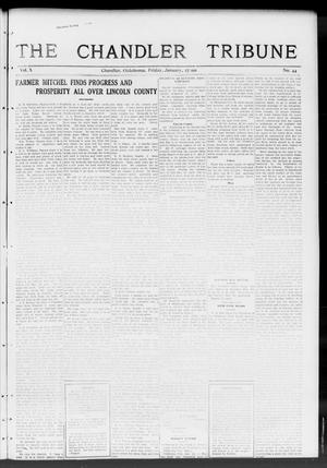 Primary view of object titled 'The Chandler Tribune (Chandler, Okla.), Vol. 10, No. 44, Ed. 1 Friday, January 27, 1911'.