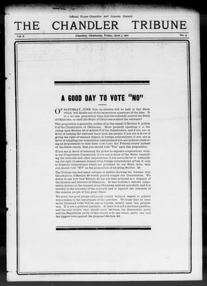 Primary view of object titled 'The Chandler Tribune (Chandler, Okla.), Vol. 10, No. 9, Ed. 1 Friday, June 3, 1910'.
