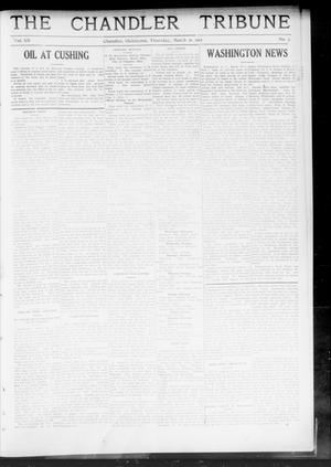 Primary view of object titled 'The Chandler Tribune (Chandler, Okla.), Vol. 12, No. 3, Ed. 1 Thursday, March 21, 1912'.