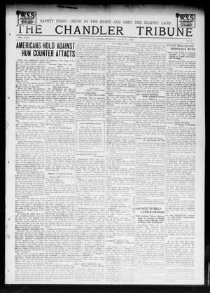 Primary view of object titled 'The Chandler Tribune (Chandler, Okla.), Vol. 18, No. 24, Ed. 1 Thursday, August 1, 1918'.