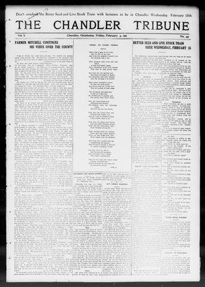 Primary view of object titled 'The Chandler Tribune (Chandler, Okla.), Vol. 10, No. 45, Ed. 1 Friday, February 3, 1911'.