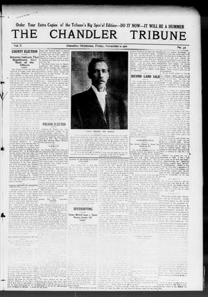 Primary view of object titled 'The Chandler Tribune (Chandler, Okla.), Vol. 10, No. 32, Ed. 1 Friday, November 11, 1910'.