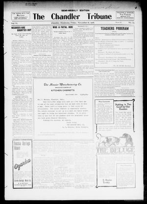 Primary view of object titled 'The Chandler Tribune (Chandler, Okla.), Vol. 6, No. 75, Ed. 1 Friday, November 16, 1906'.