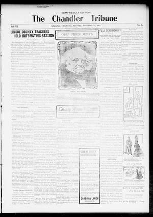 Primary view of object titled 'The Chandler Tribune (Chandler, Okla.), Vol. 7, No. 80, Ed. 1 Tuesday, November 12, 1907'.