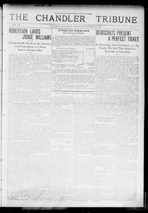 Primary view of object titled 'The Chandler Tribune (Chandler, Okla.), Vol. 14, No. 34, Ed. 1 Thursday, October 15, 1914'.