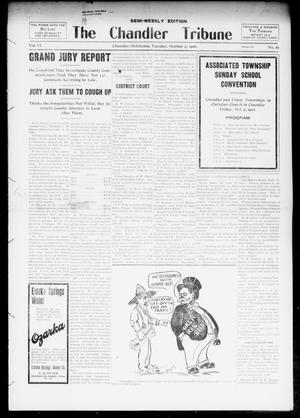 Primary view of object titled 'The Chandler Tribune (Chandler, Okla.), Vol. 6, No. 62, Ed. 1 Tuesday, October 2, 1906'.