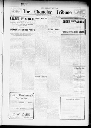 Primary view of object titled 'The Chandler Tribune (Chandler, Okla.), Vol. 6, No. 31, Ed. 1 Friday, June 15, 1906'.
