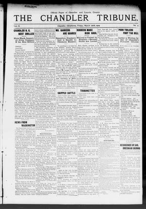 Primary view of object titled 'The Chandler Tribune. (Chandler, Okla.), Vol. 9, No. 4, Ed. 1 Friday, March 26, 1909'.