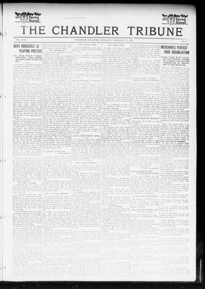 Primary view of object titled 'The Chandler Tribune (Chandler, Okla.), Vol. 18, No. 1, Ed. 1 Thursday, February 21, 1918'.