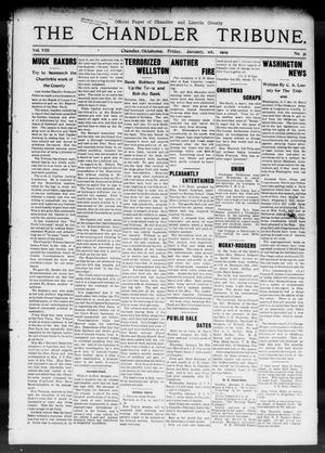 Primary view of object titled 'The Chandler Tribune. (Chandler, Okla.), Vol. 8, No. 51, Ed. 1 Friday, January 1, 1909'.