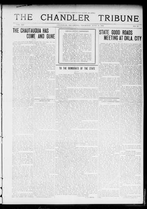Primary view of object titled 'The Chandler Tribune (Chandler, Okla.), Vol. 14, No. 18, Ed. 1 Thursday, June 25, 1914'.