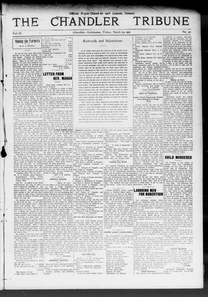 Primary view of object titled 'The Chandler Tribune (Chandler, Okla.), Vol. 9, No. 50, Ed. 1 Friday, March 25, 1910'.