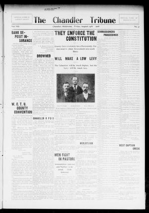 Primary view of object titled 'The Chandler Tribune (Chandler, Okla.), Vol. 8, No. 31, Ed. 1 Friday, August 14, 1908'.