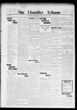 Primary view of object titled 'The Chandler Tribune (Chandler, Okla.), Vol. 8, No. 27, Ed. 1 Friday, July 17, 1908'.