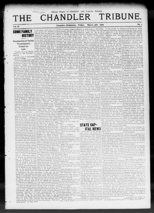 Primary view of object titled 'The Chandler Tribune. (Chandler, Okla.), Vol. 9, No. 1, Ed. 1 Friday, March 5, 1909'.