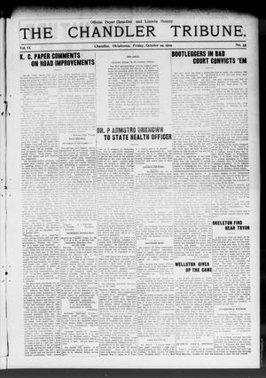 Primary view of object titled 'The Chandler Tribune. (Chandler, Okla.), Vol. 9, No. 35, Ed. 1 Friday, October 29, 1909'.