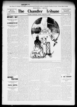 Primary view of object titled 'The Chandler Tribune (Chandler, Okla.), Vol. 6, No. 54, Ed. 1 Tuesday, September 4, 1906'.