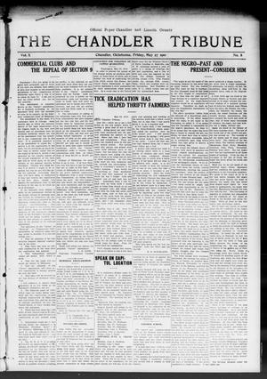 Primary view of object titled 'The Chandler Tribune (Chandler, Okla.), Vol. 10, No. 8, Ed. 1 Friday, May 27, 1910'.