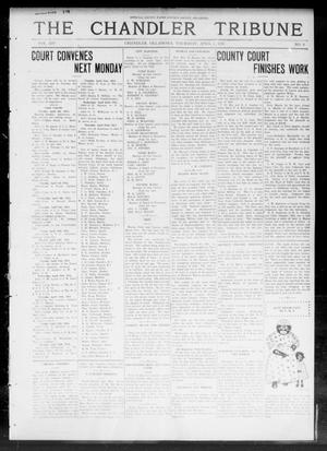 Primary view of object titled 'The Chandler Tribune (Chandler, Okla.), Vol. 14, No. 6, Ed. 1 Thursday, April 2, 1914'.