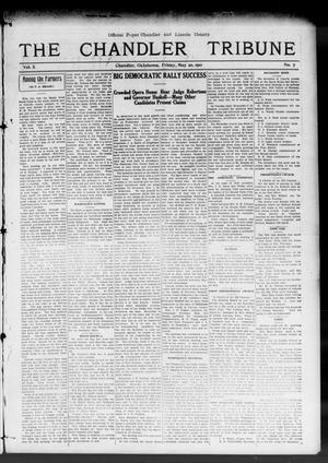 Primary view of object titled 'The Chandler Tribune (Chandler, Okla.), Vol. 10, No. 7, Ed. 1 Friday, May 20, 1910'.