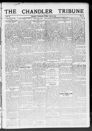 Primary view of object titled 'The Chandler Tribune (Chandler, Okla.), Vol. 11, No. 15, Ed. 1 Friday, June 16, 1911'.