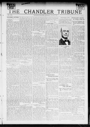 Primary view of object titled 'The Chandler Tribune (Chandler, Okla.), Vol. 18, No. 25, Ed. 1 Thursday, August 8, 1918'.