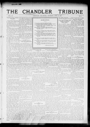 Primary view of object titled 'The Chandler Tribune (Chandler, Okla.), Vol. 15, No. 9, Ed. 1 Thursday, April 22, 1915'.