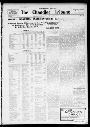 Primary view of object titled 'The Chandler Tribune (Chandler, Okla.), Vol. 6, No. 94, Ed. 1 Friday, January 25, 1907'.
