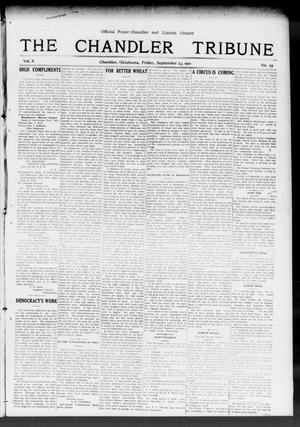 Primary view of object titled 'The Chandler Tribune (Chandler, Okla.), Vol. 10, No. 25, Ed. 1 Friday, September 23, 1910'.