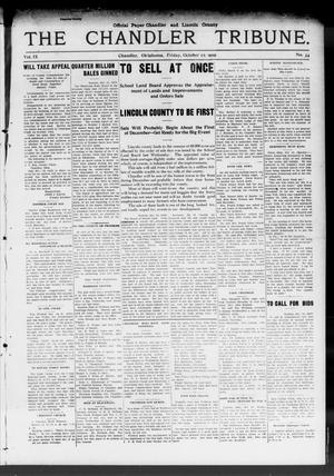 Primary view of object titled 'The Chandler Tribune. (Chandler, Okla.), Vol. 9, No. 34, Ed. 1 Friday, October 22, 1909'.
