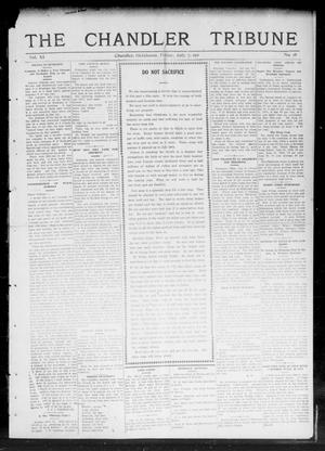 Primary view of object titled 'The Chandler Tribune (Chandler, Okla.), Vol. 11, No. 18, Ed. 1 Friday, July 7, 1911'.