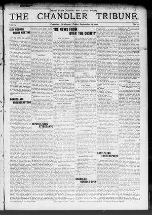 Primary view of object titled 'The Chandler Tribune. (Chandler, Okla.), Vol. 9, No. 30, Ed. 1 Friday, September 24, 1909'.