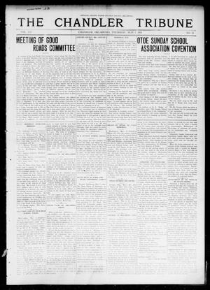 Primary view of object titled 'The Chandler Tribune (Chandler, Okla.), Vol. 14, No. 11, Ed. 1 Thursday, May 7, 1914'.