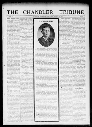 Primary view of object titled 'The Chandler Tribune (Chandler, Okla.), Vol. 15, No. 2, Ed. 1 Thursday, March 4, 1915'.