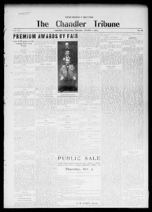 Primary view of object titled 'The Chandler Tribune (Chandler, Okla.), Vol. 7, No. 68, Ed. 1 Tuesday, October 1, 1907'.