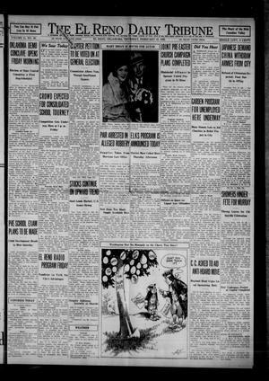 Primary view of The El Reno Daily Tribune (El Reno, Okla.), Vol. 41, No. 16, Ed. 1 Thursday, February 18, 1932
