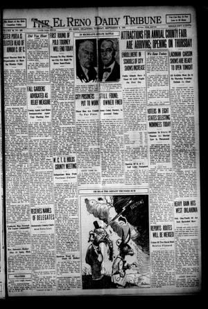 Primary view of object titled 'The El Reno Daily Tribune (El Reno, Okla.), Vol. 38, No. 288, Ed. 1 Tuesday, September 9, 1930'.
