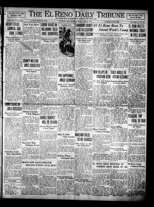 Primary view of object titled 'The El Reno Daily Tribune (El Reno, Okla.), Vol. 44, No. 87, Ed. 1 Sunday, July 28, 1935'.