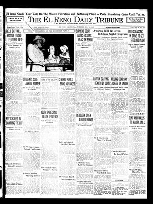 Primary view of object titled 'The El Reno Daily Tribune (El Reno, Okla.), Vol. 46, No. 64, Ed. 1 Tuesday, May 18, 1937'.
