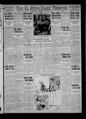 Primary view of object titled 'The El Reno Daily Tribune (El Reno, Okla.), Vol. 40, No. 298, Ed. 1 Thursday, January 14, 1932'.