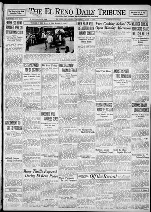 Primary view of object titled 'The El Reno Daily Tribune (El Reno, Okla.), Vol. 43, No. 306, Ed. 1 Thursday, April 11, 1935'.