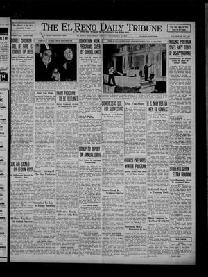 Primary view of object titled 'The El Reno Daily Tribune (El Reno, Okla.), Vol. 46, No. 215, Ed. 1 Friday, November 12, 1937'.